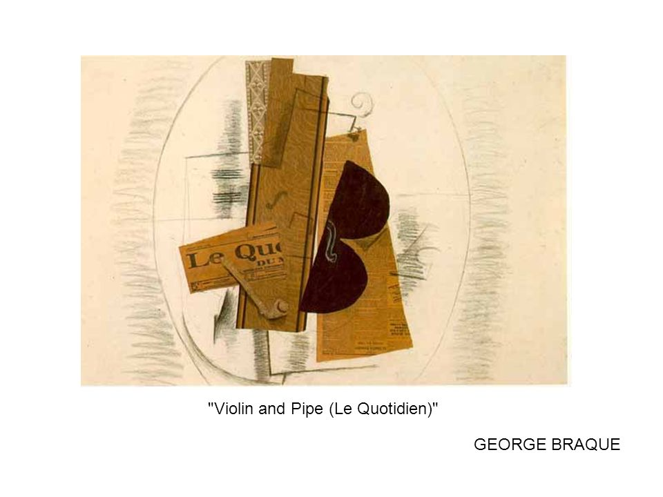 Violin and Pipe (Le Quotidien)