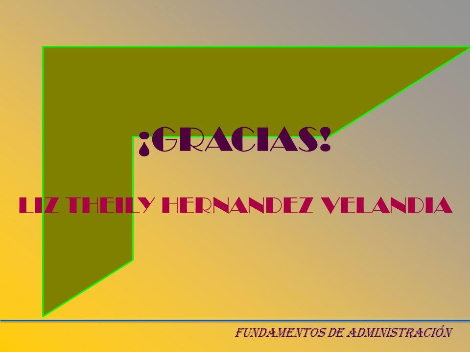 ¡GRACIAS! LIZ THEILY HERNANDEZ VELANDIA