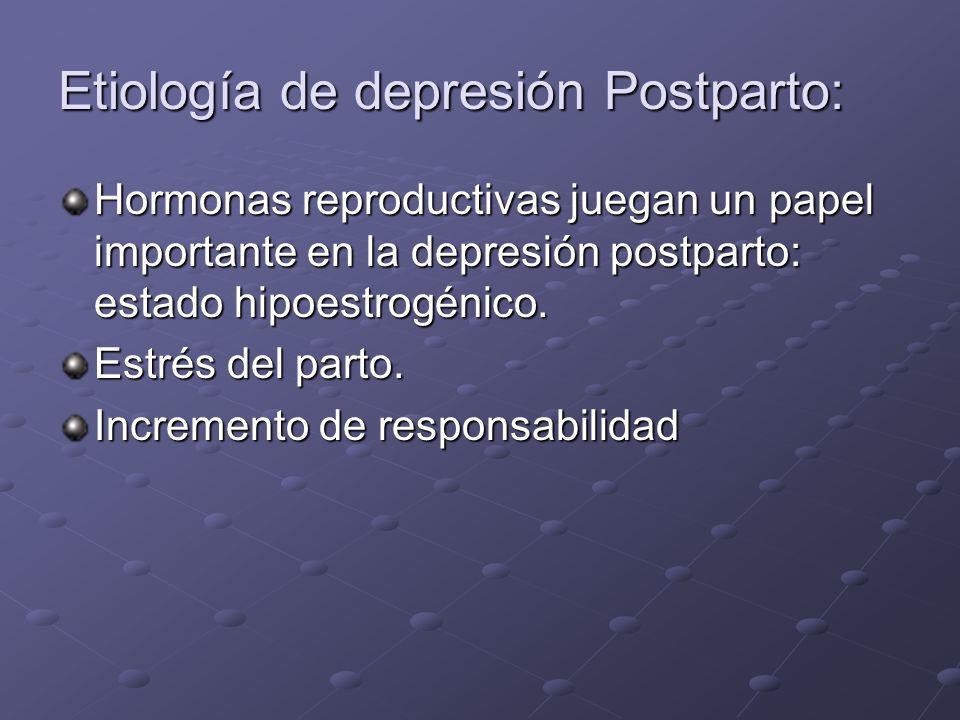 Etiología de depresión Postparto: