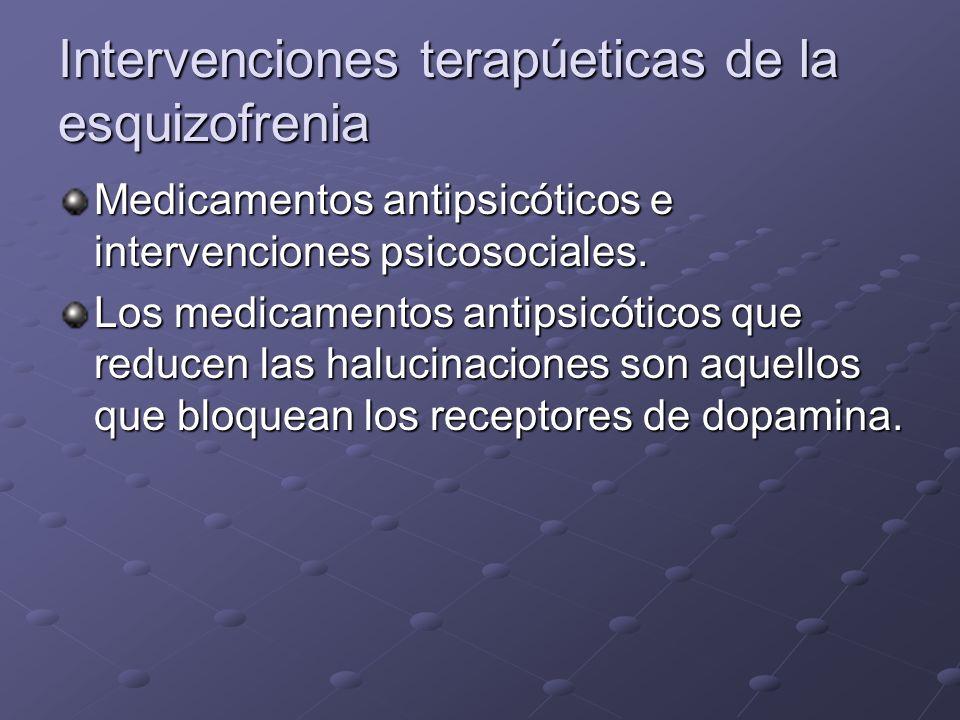 Intervenciones terapúeticas de la esquizofrenia