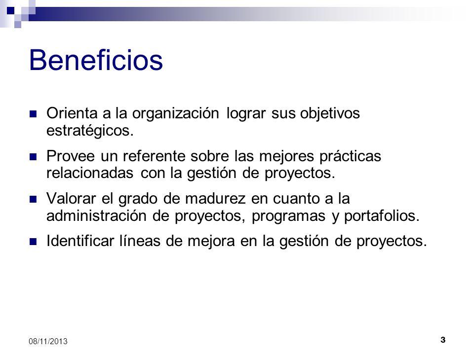 Beneficios Orienta a la organización lograr sus objetivos estratégicos.
