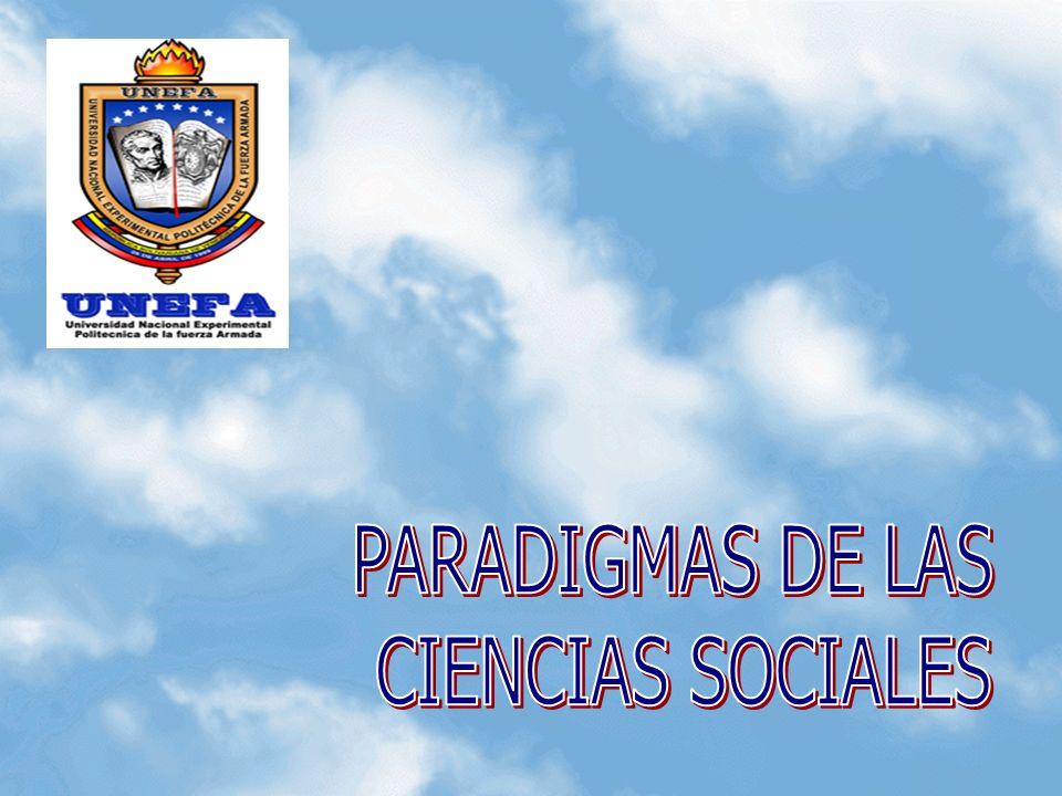 PARADIGMAS DE LAS CIENCIAS SOCIALES