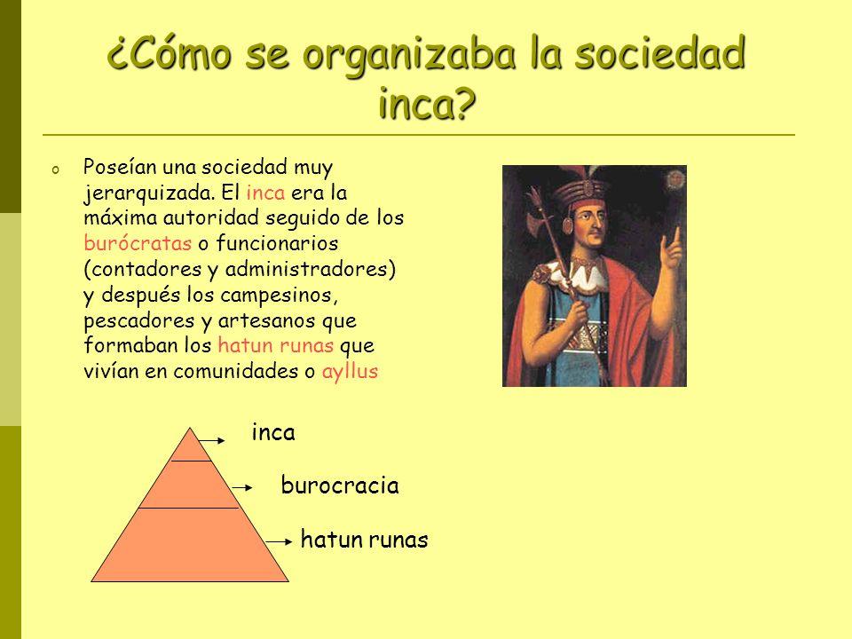 ¿Cómo se organizaba la sociedad inca