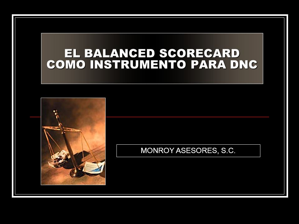 EL BALANCED SCORECARD COMO INSTRUMENTO PARA DNC
