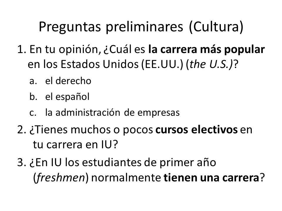 Preguntas preliminares (Cultura)