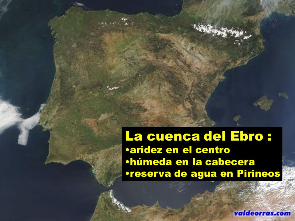 La cuenca del Ebro : aridez en el centro húmeda en la cabecera