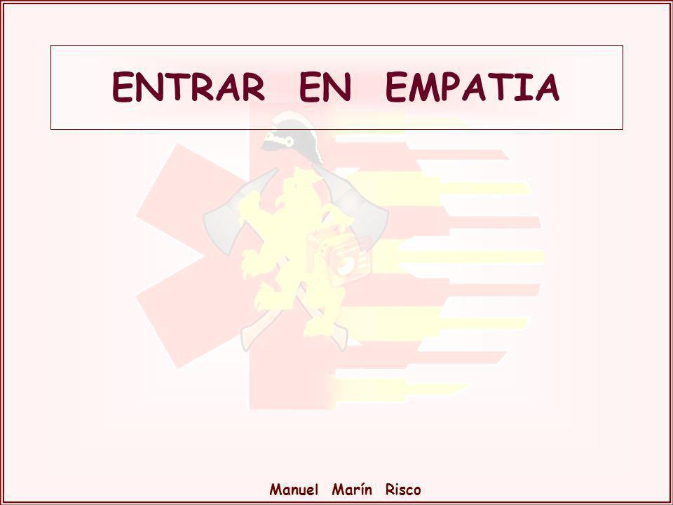 ENTRAR EN EMPATIA Manuel Marín Risco