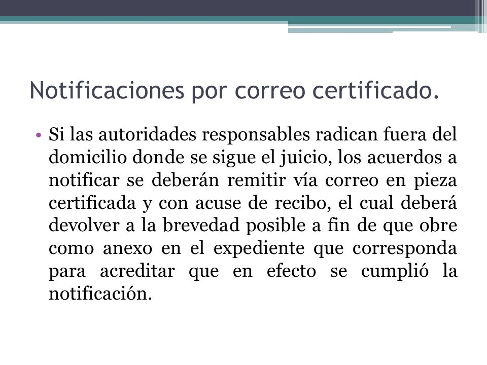 Notificaciones por correo certificado.