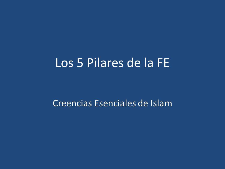Creencias Esenciales de Islam