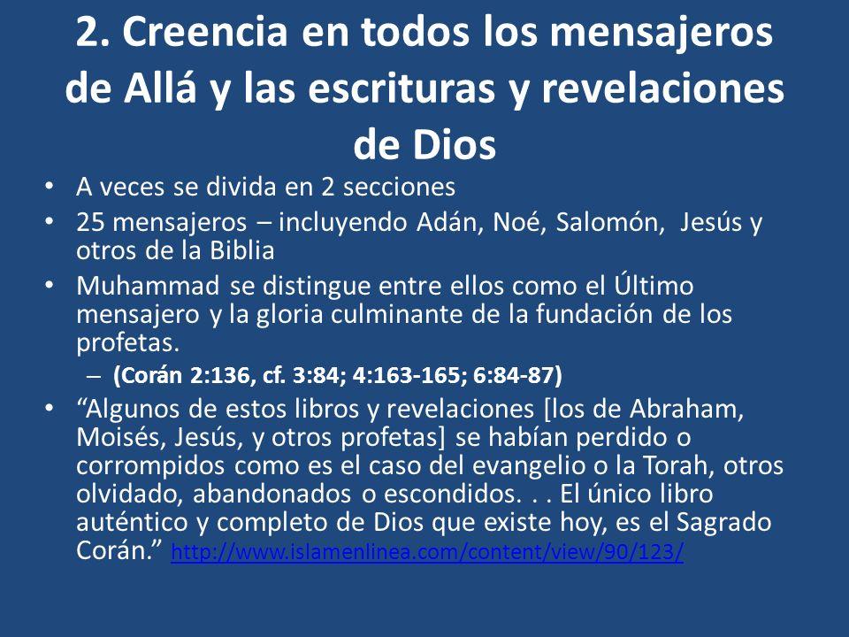 2. Creencia en todos los mensajeros de Allá y las escrituras y revelaciones de Dios