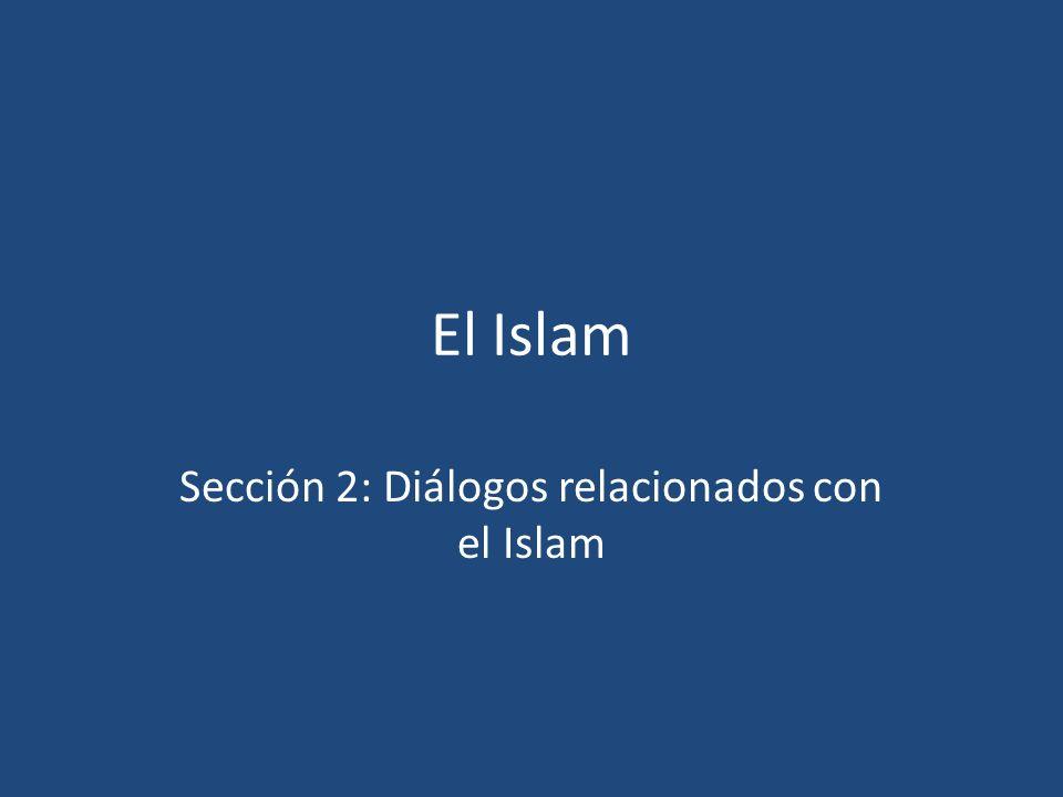 Sección 2: Diálogos relacionados con el Islam