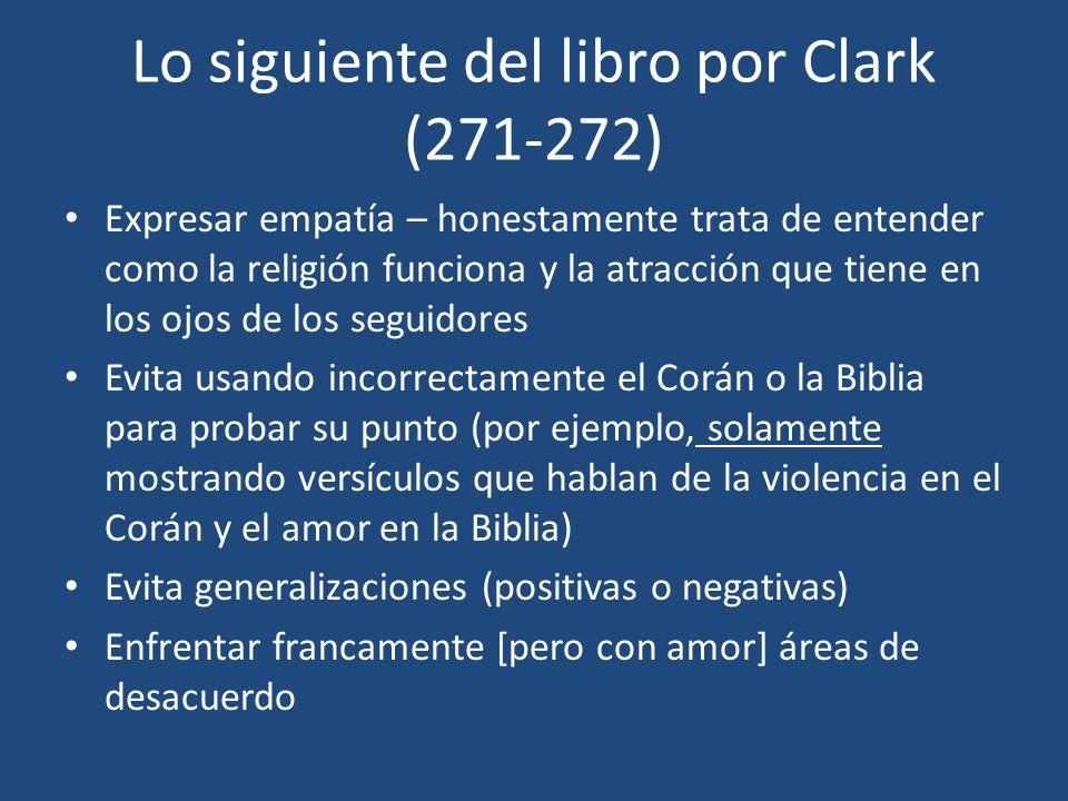 Lo siguiente del libro por Clark (271-272)