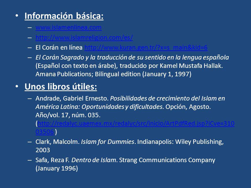 Información básica: Unos libros útiles: www.islamenlinea.com