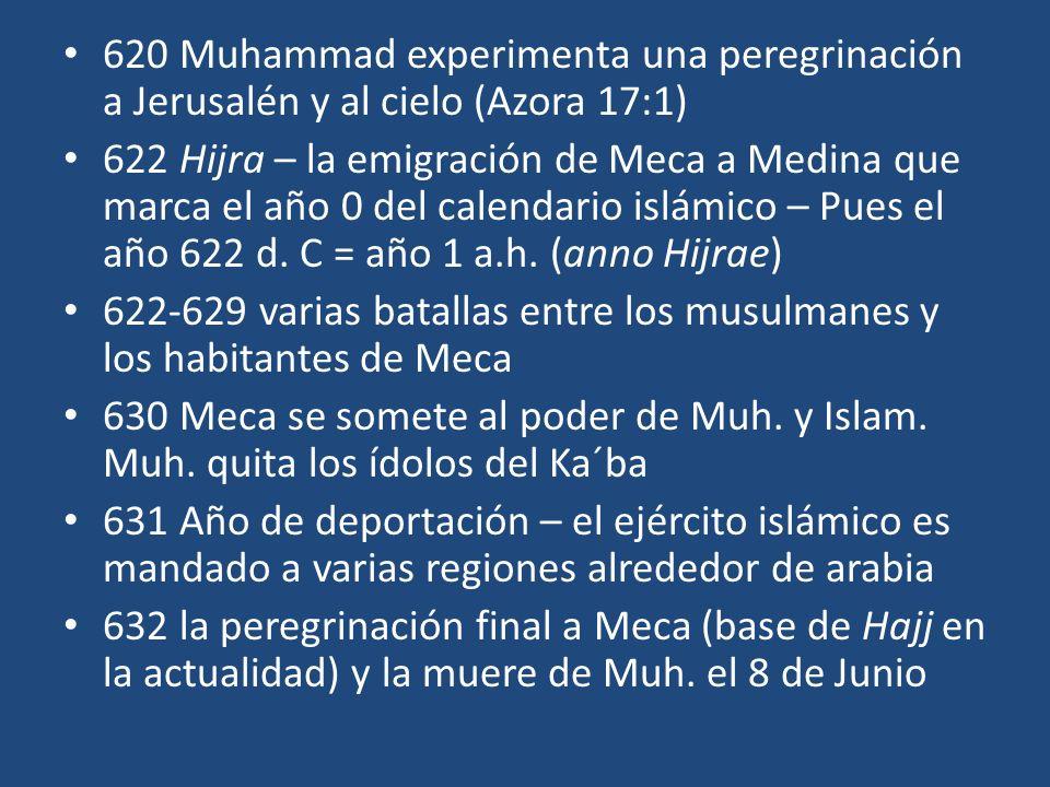 620 Muhammad experimenta una peregrinación a Jerusalén y al cielo (Azora 17:1)