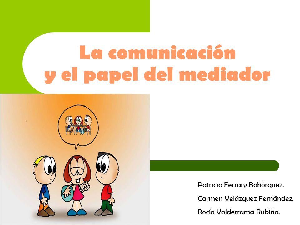 La comunicación y el papel del mediador