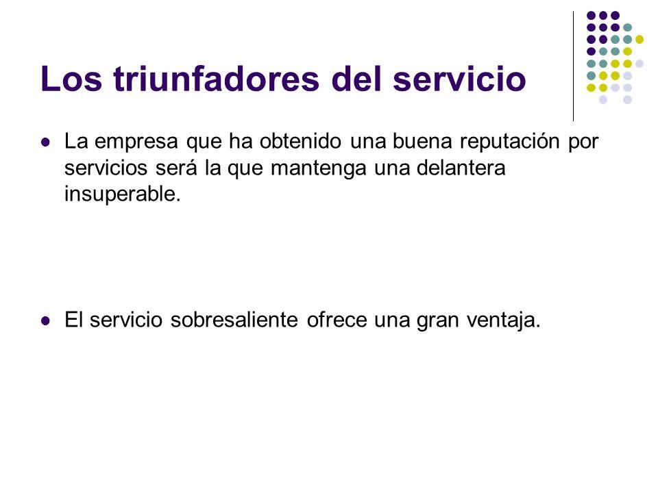 Los triunfadores del servicio