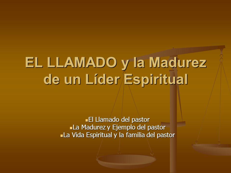 EL LLAMADO y la Madurez de un Líder Espiritual
