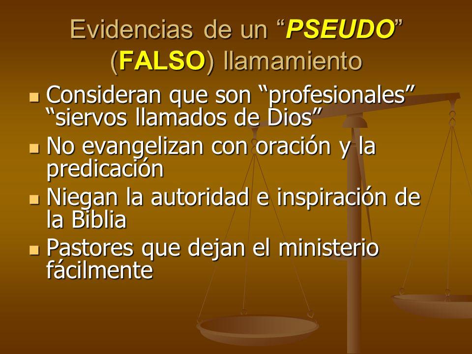 Evidencias de un PSEUDO (FALSO) llamamiento