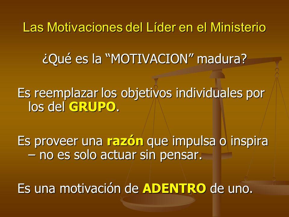 Las Motivaciones del Líder en el Ministerio