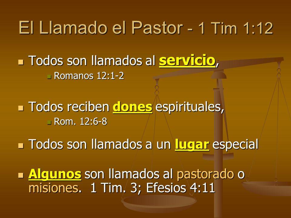 El Llamado el Pastor - 1 Tim 1:12