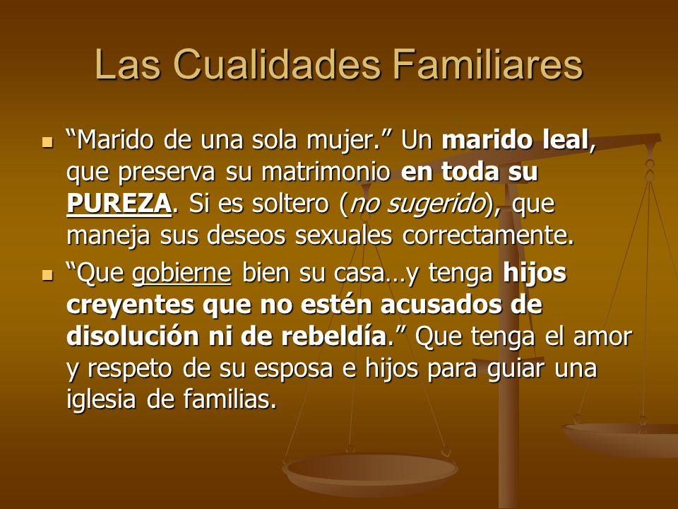 Las Cualidades Familiares