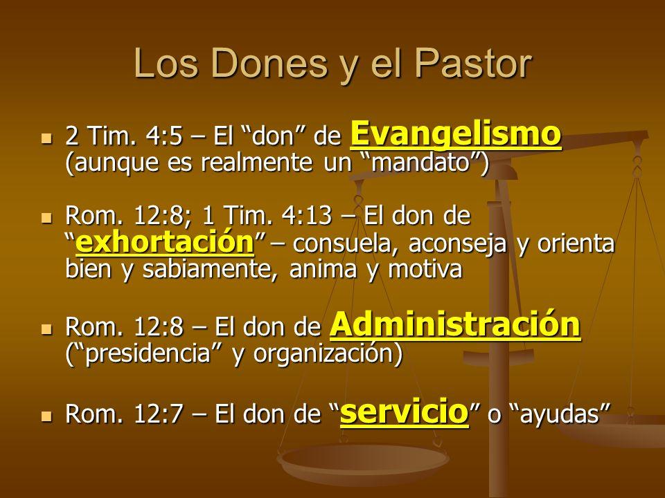 Los Dones y el Pastor 2 Tim. 4:5 – El don de Evangelismo (aunque es realmente un mandato )