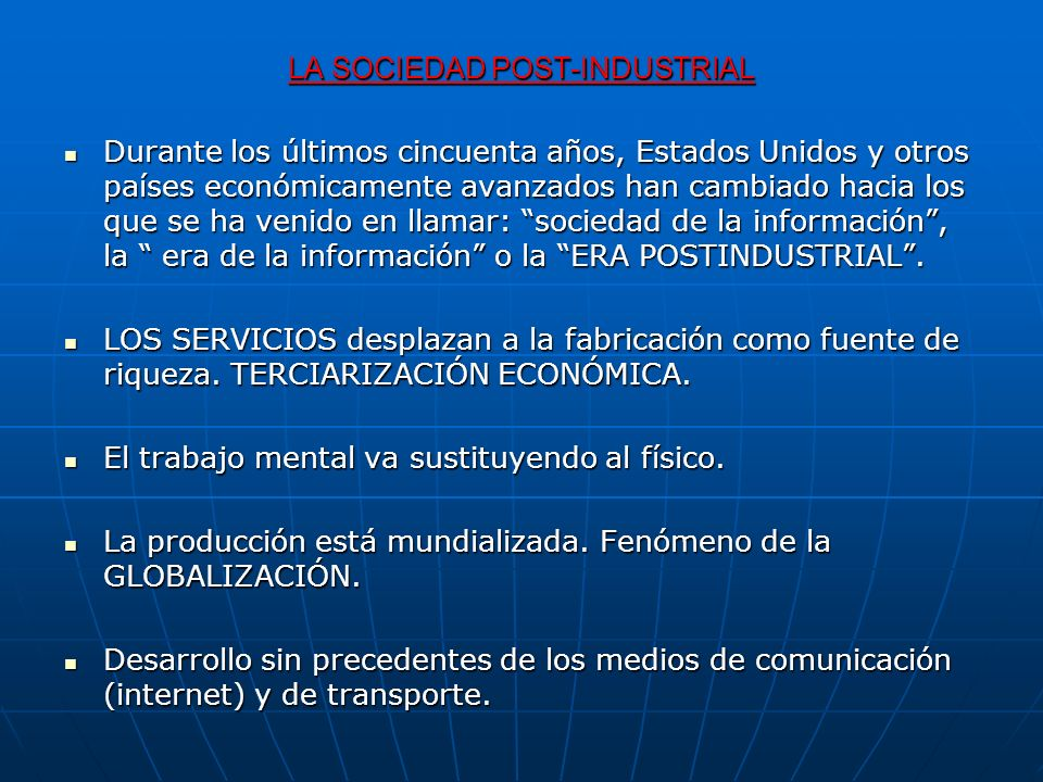 LA SOCIEDAD POST-INDUSTRIAL