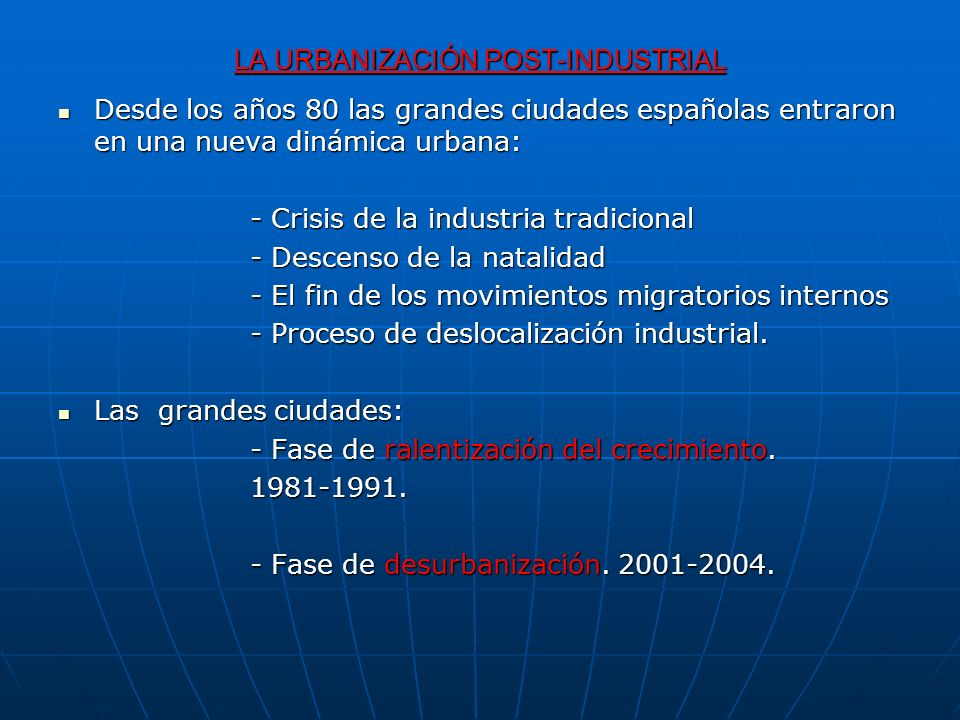 LA URBANIZACIÓN POST-INDUSTRIAL