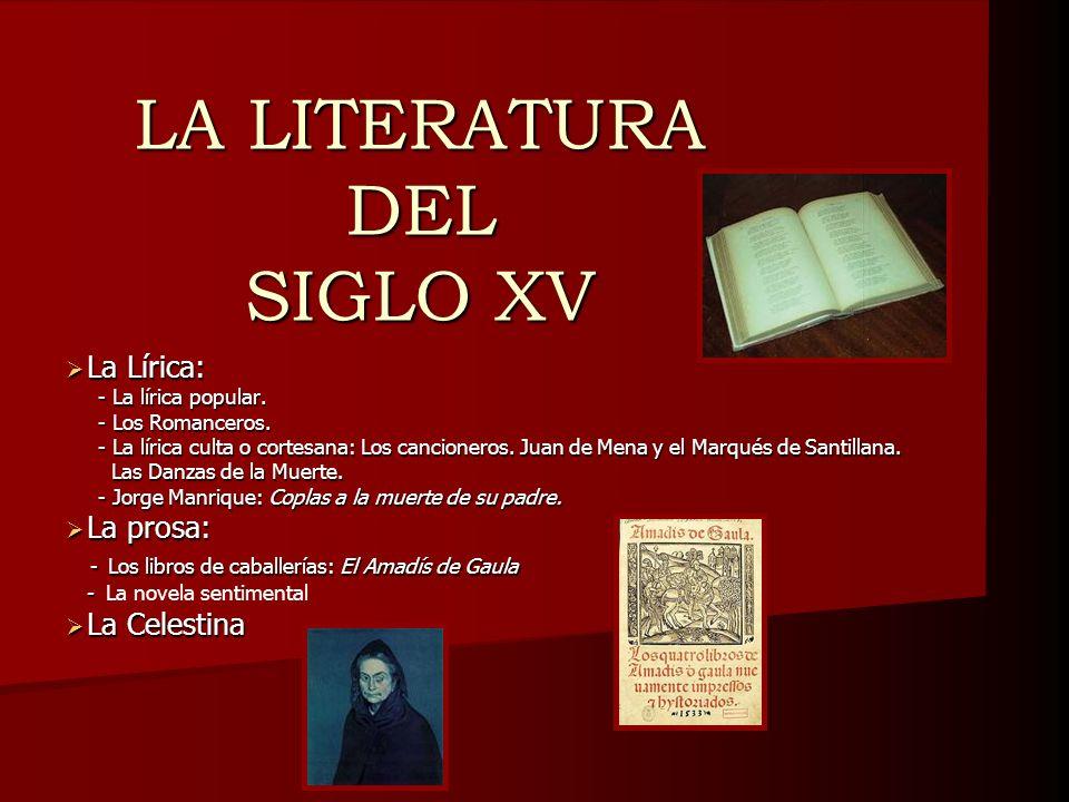 LA LITERATURA DEL SIGLO XV
