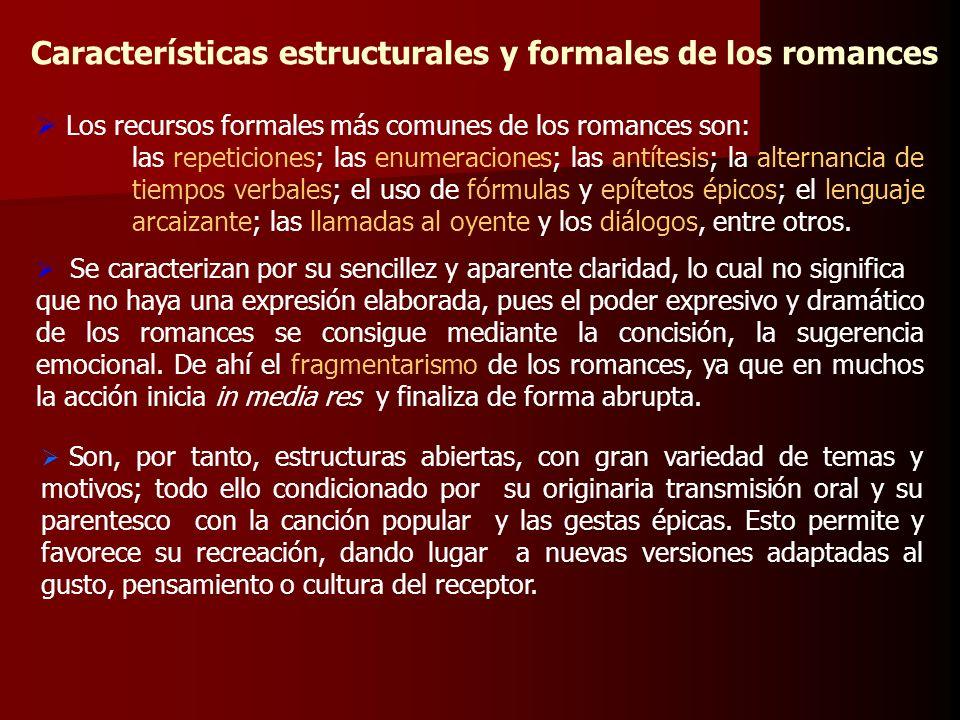 Características estructurales y formales de los romances