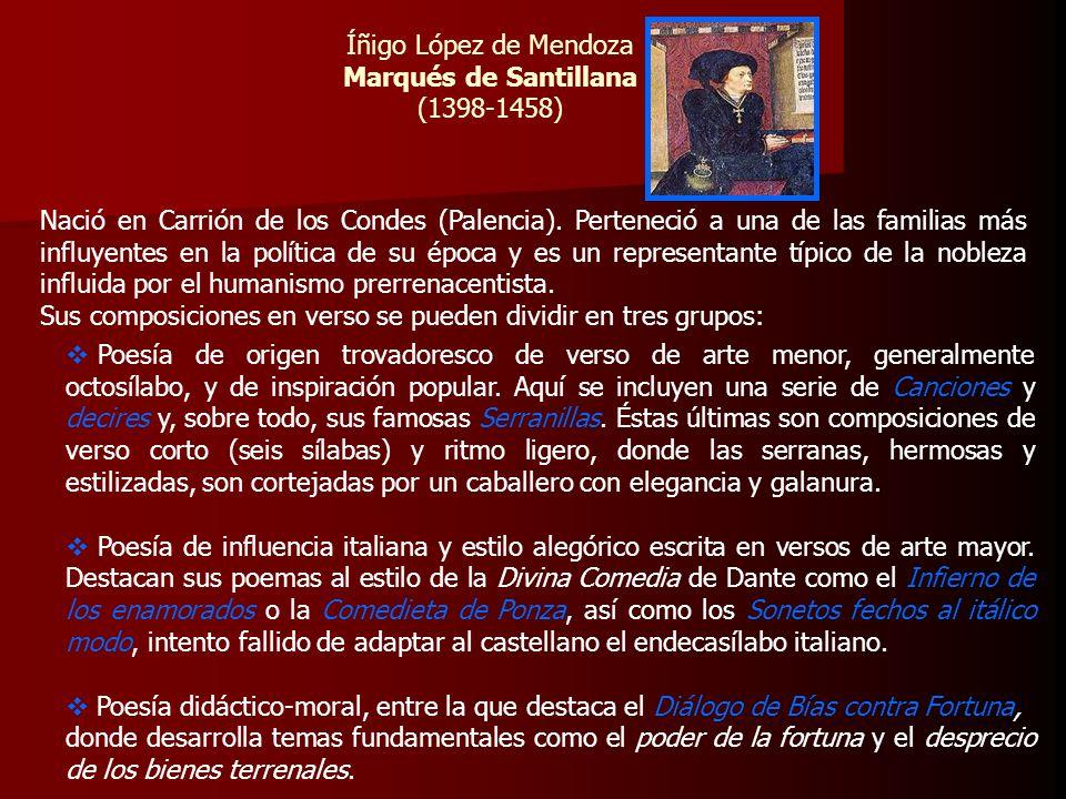 Íñigo López de MendozaMarqués de Santillana. (1398-1458)