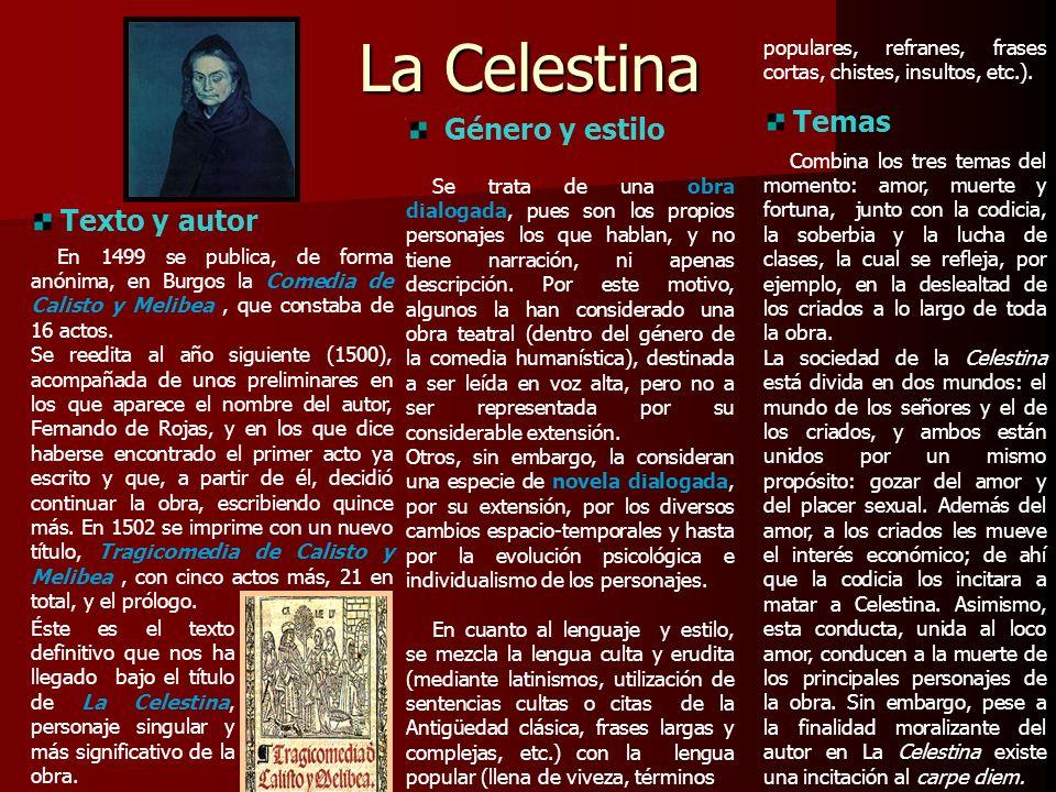 La Celestina Temas Género y estilo Texto y autor