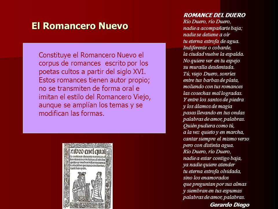 El Romancero Nuevo Constituye el Romancero Nuevo el