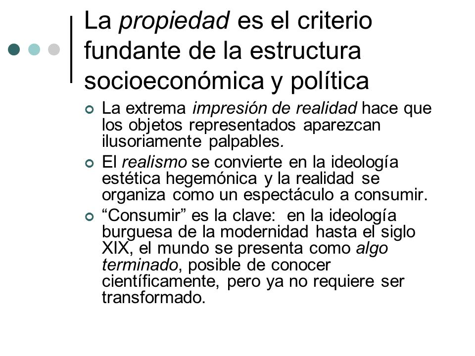 La propiedad es el criterio fundante de la estructura socioeconómica y política