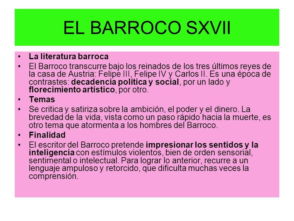 EL BARROCO SXVII La literatura barroca