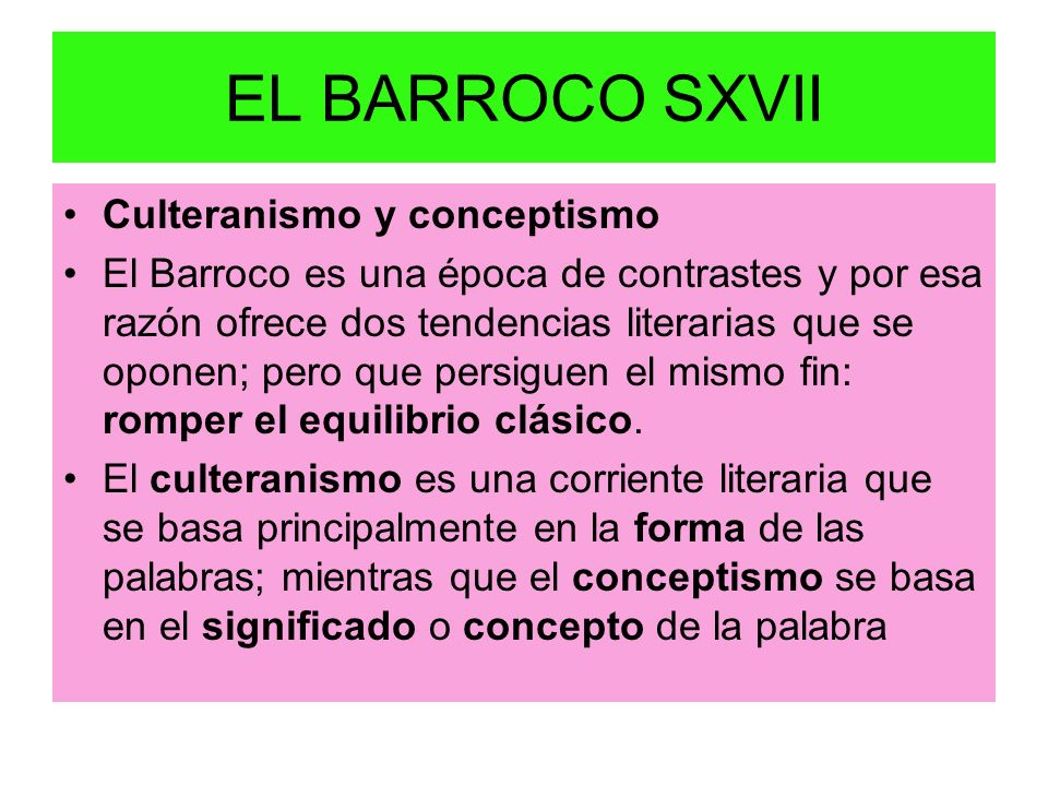EL BARROCO SXVII Culteranismo y conceptismo
