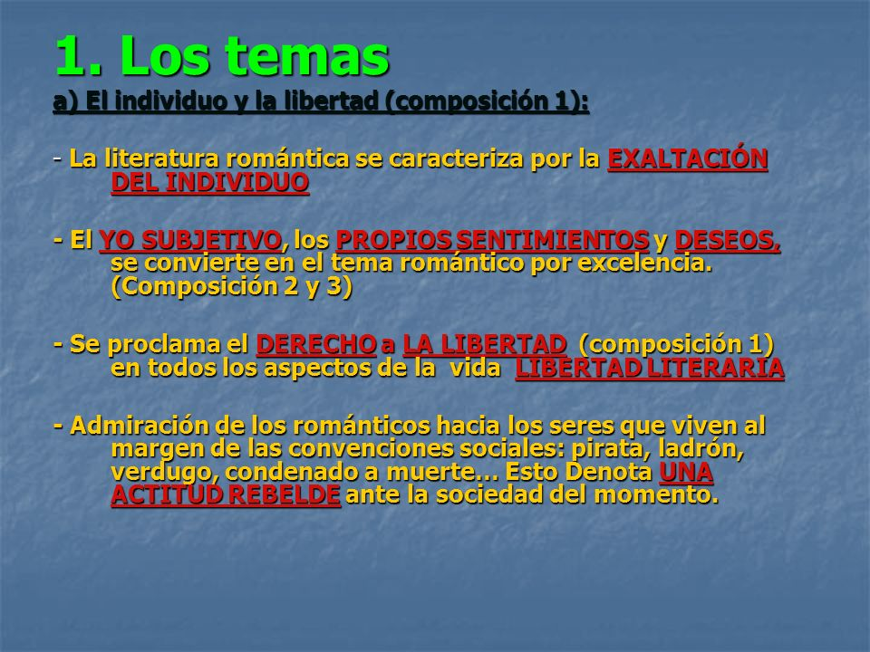 1. Los temas a) El individuo y la libertad (composición 1):