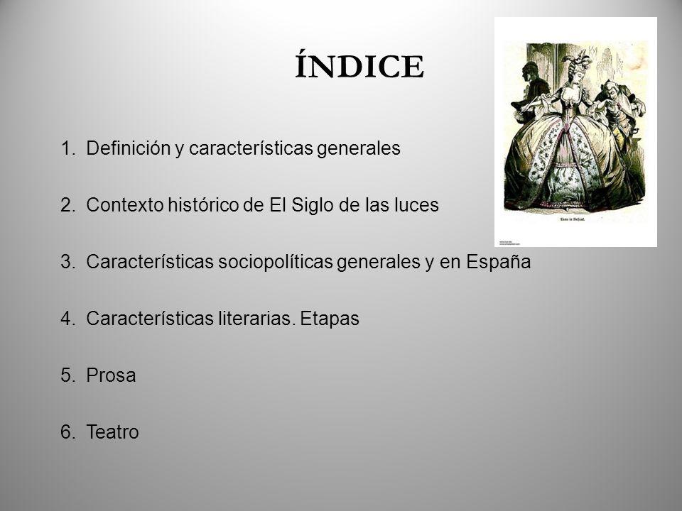 ÍNDICE Definición y características generales