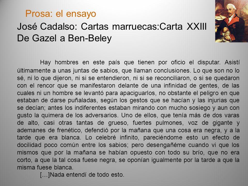 José Cadalso: Cartas marruecas:Carta XXIII De Gazel a Ben-Beley