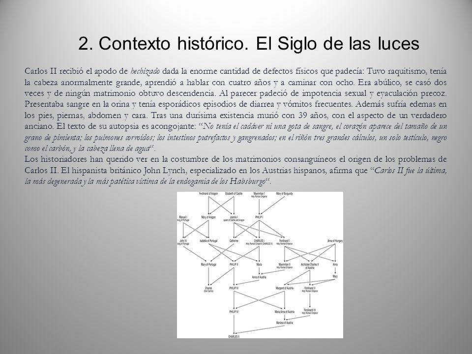 2. Contexto histórico. El Siglo de las luces