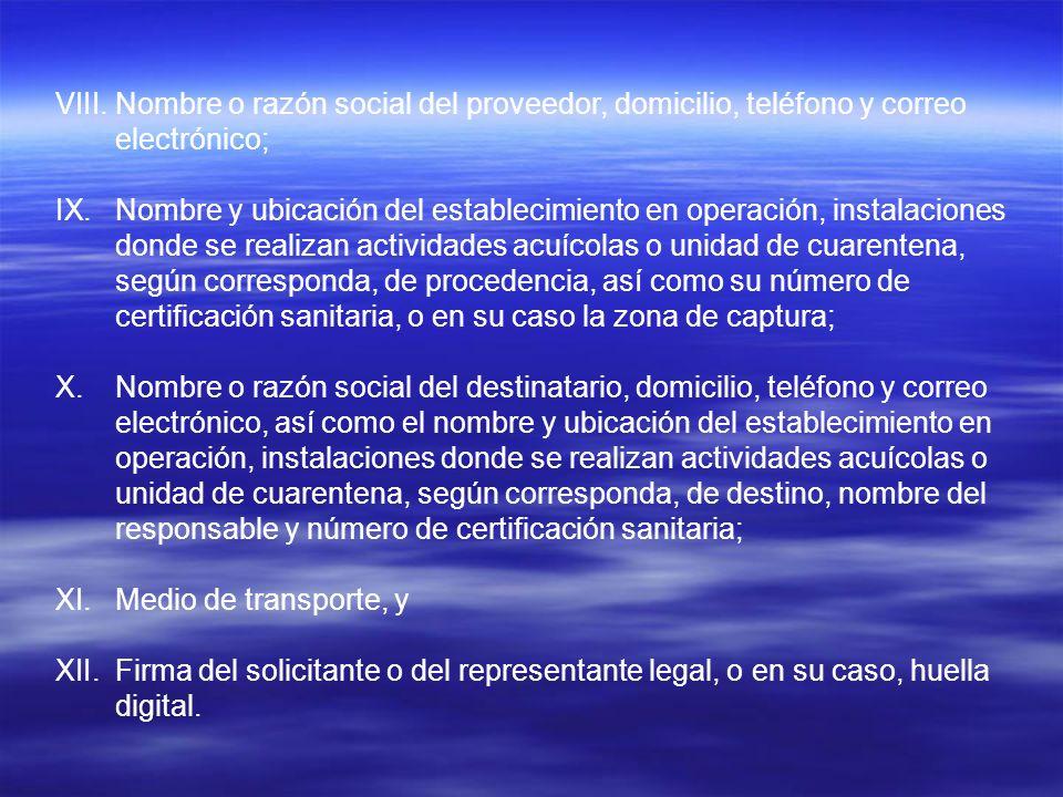 Nombre o razón social del proveedor, domicilio, teléfono y correo electrónico;