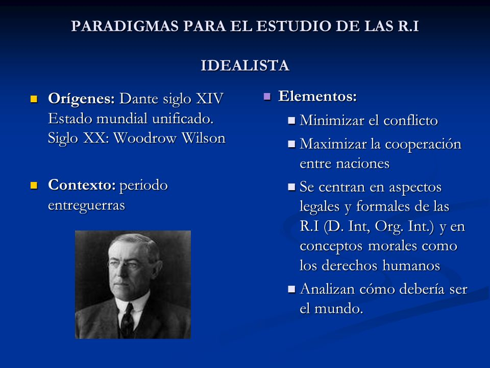 PARADIGMAS PARA EL ESTUDIO DE LAS R.I IDEALISTA