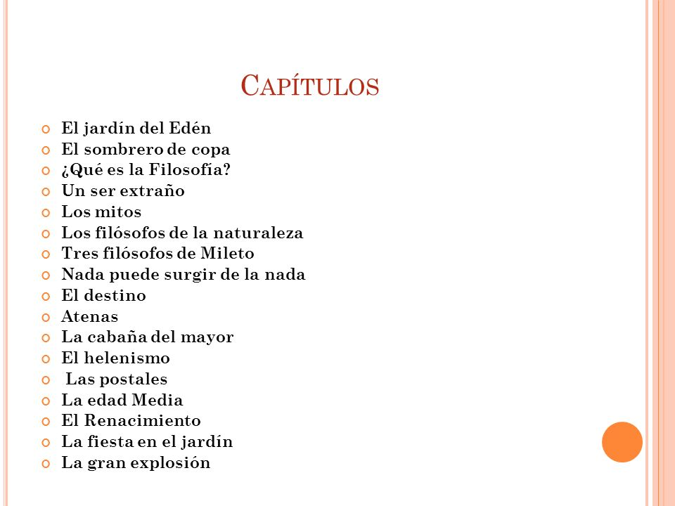 Capítulos El jardín del Edén El sombrero de copa ¿Qué es la Filosofía