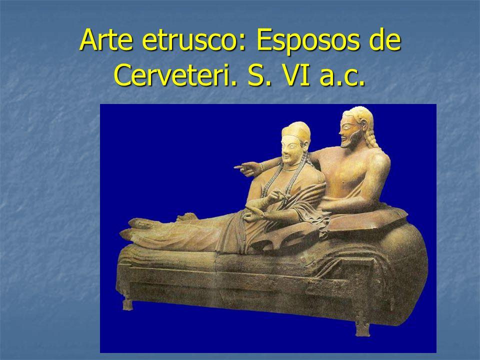 Arte etrusco: Esposos de Cerveteri. S. VI a.c.