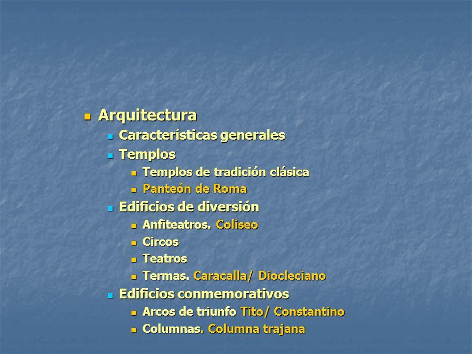 Arquitectura Características generales Templos Edificios de diversión