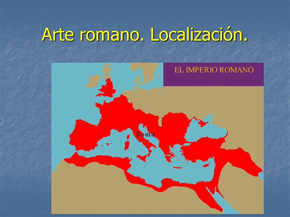 Arte romano. Localización.