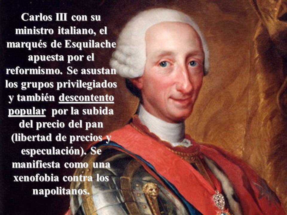 Carlos III con su ministro italiano, el marqués de Esquilache apuesta por el reformismo.