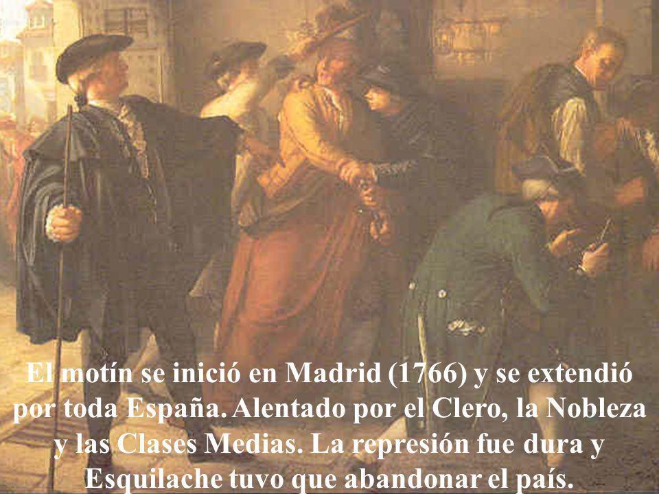 El motín se inició en Madrid (1766) y se extendió por toda España