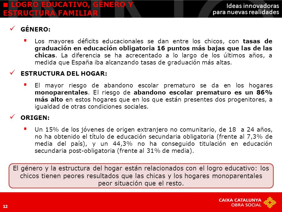 LOGRO EDUCATIVO, GÉNERO Y ESTRUCTURA FAMILIAR
