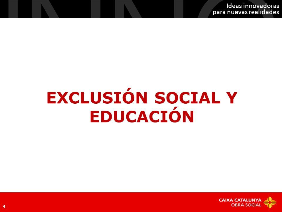 EXCLUSIÓN SOCIAL Y EDUCACIÓN